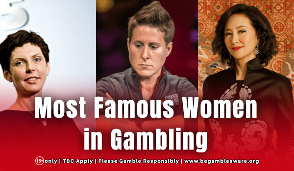 The Most Famous Women in Gambling